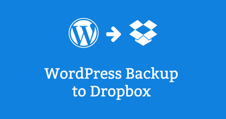 How to Backup WordPress Site to Dropbox
