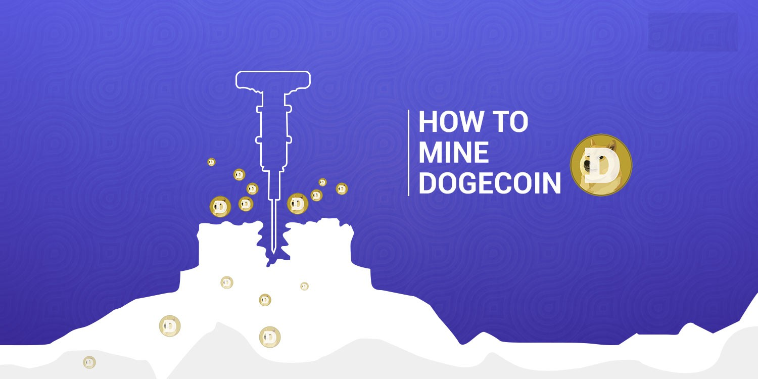 HOW TO MINE DOGECOIN
