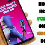 How To Install Fortnite On Any Android Device