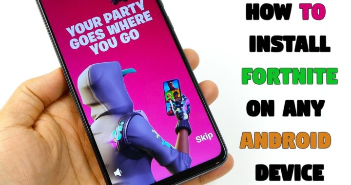 Fortnite On Any Android Device